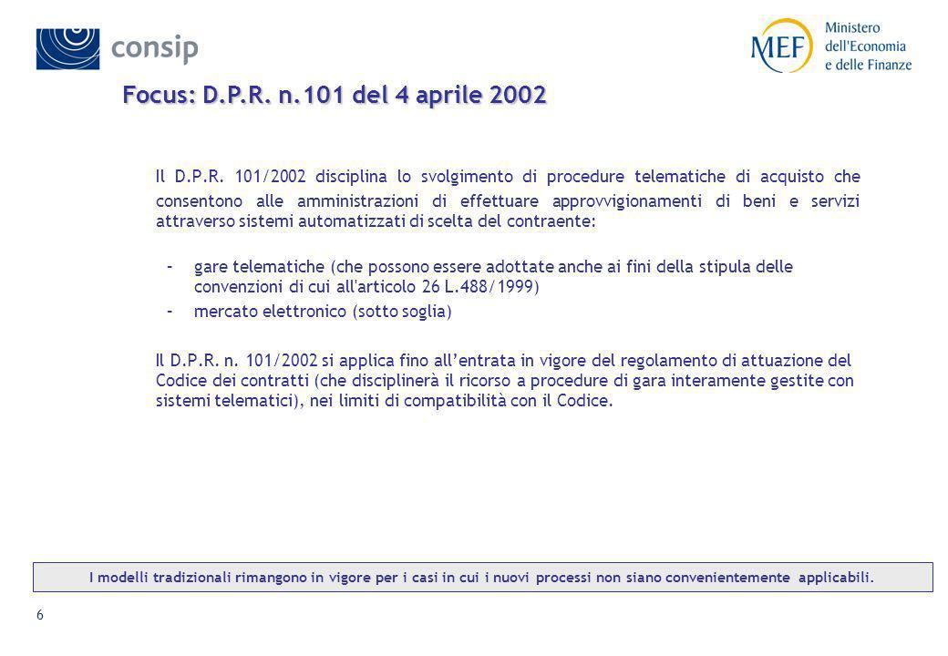 6 Focus: D.P.R.n.101 del 4 aprile 2002 Il D.P.R.