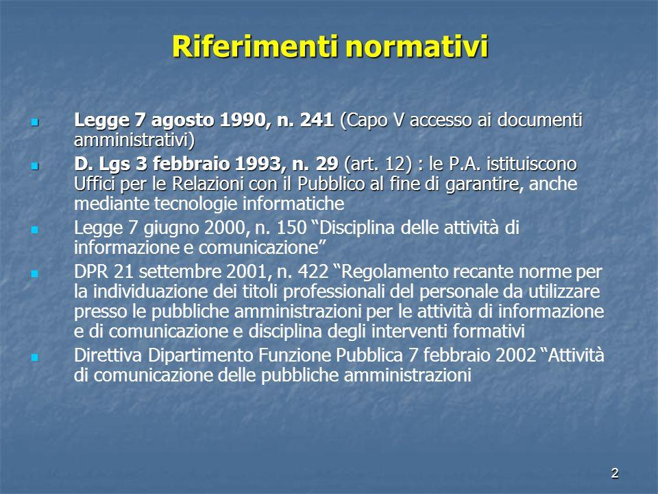 2 Riferimenti normativi Legge 7 agosto 1990, n.