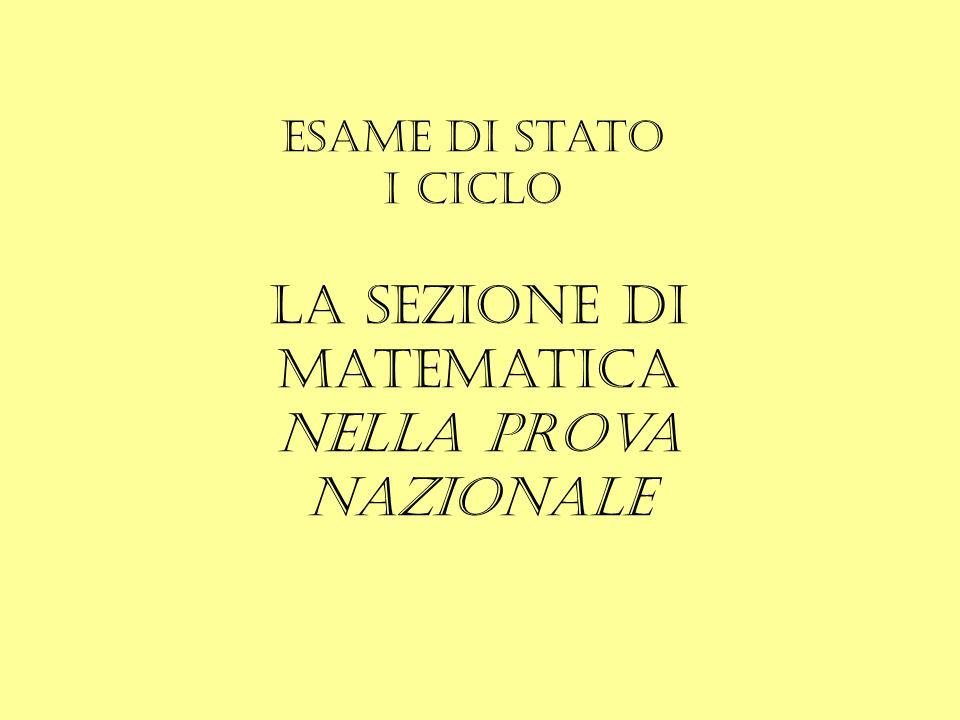 Esame di Stato I ciclo La sezione di Matematica nella prova nazionale