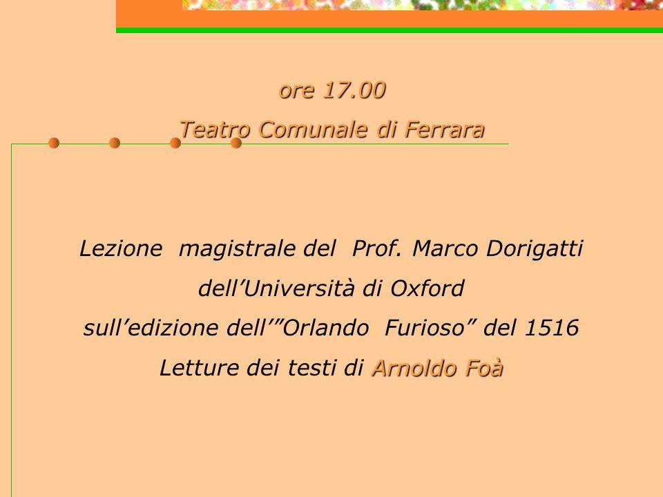 ore 17.00 Teatro Comunale di Ferrara Lezione magistrale del Prof.