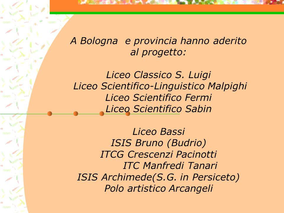 A Bologna e provincia hanno aderito al progetto: Liceo Classico S.