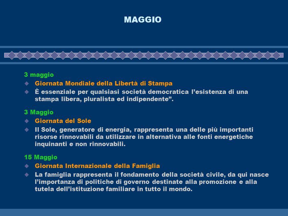 MAGGIO 3 maggio Giornata Mondiale della Libertà di Stampa È essenziale per qualsiasi società democratica lesistenza di una stampa libera, pluralista e