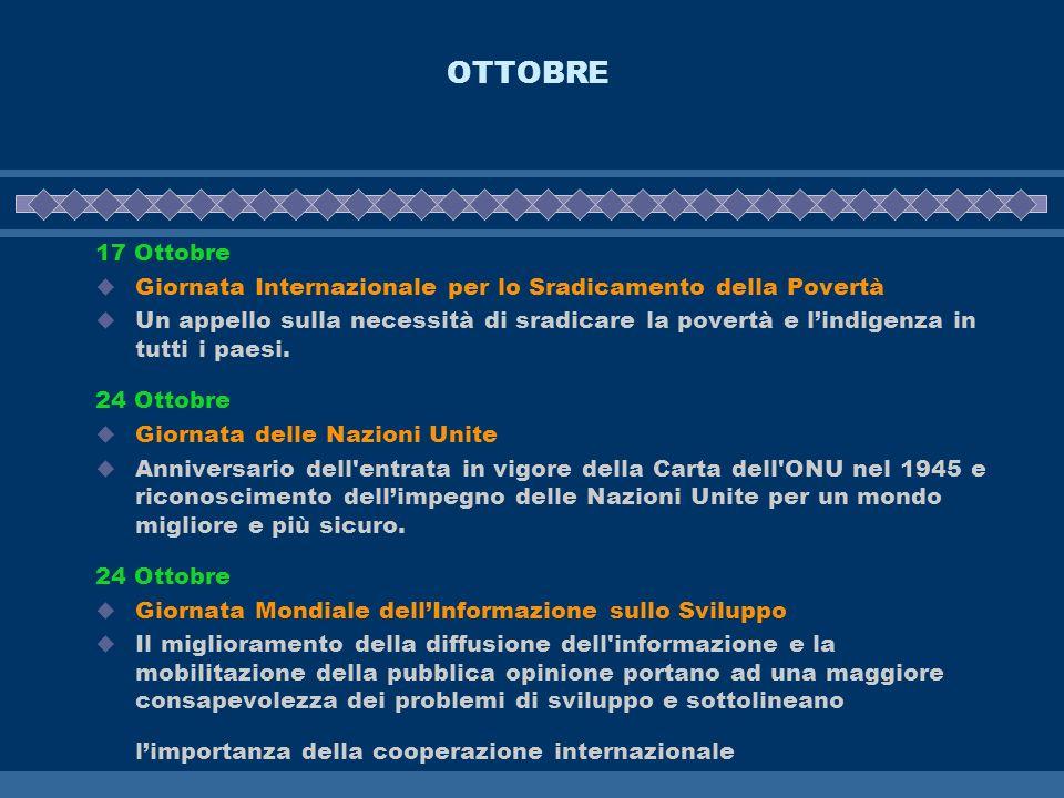 OTTOBRE 17 Ottobre Giornata Internazionale per lo Sradicamento della Povertà Un appello sulla necessità di sradicare la povertà e lindigenza in tutti