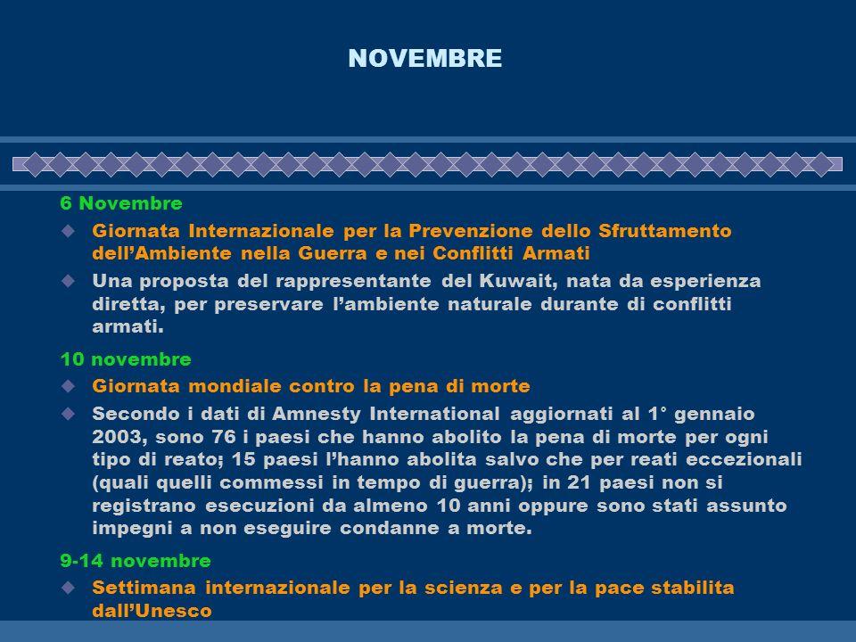 NOVEMBRE 6 Novembre Giornata Internazionale per la Prevenzione dello Sfruttamento dellAmbiente nella Guerra e nei Conflitti Armati Una proposta del ra