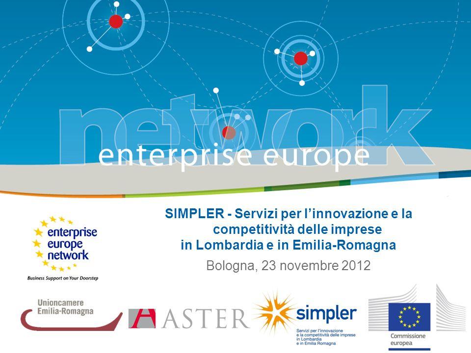 SIMPLER - Servizi per linnovazione e la competitività delle imprese in Lombardia e in Emilia-Romagna Bologna, 23 novembre 2012
