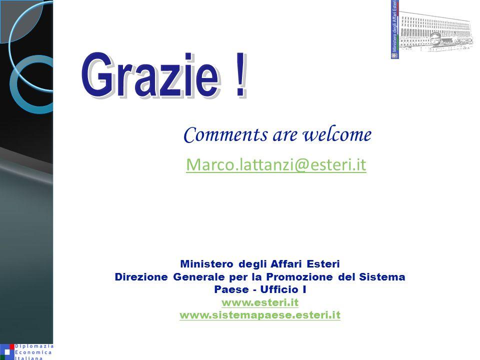 Ministero degli Affari Esteri Direzione Generale per la Promozione del Sistema Paese - Ufficio I www.esteri.it www.sistemapaese.esteri.it Comments are