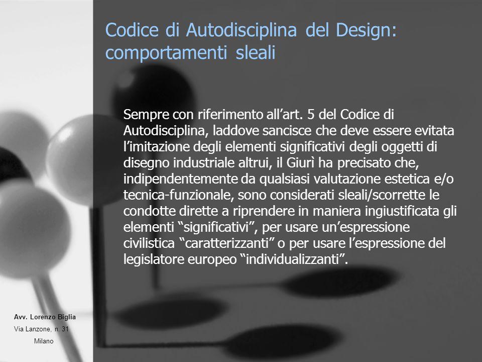 Codice di Autodisciplina del Design: comportamenti sleali Sempre con riferimento allart.