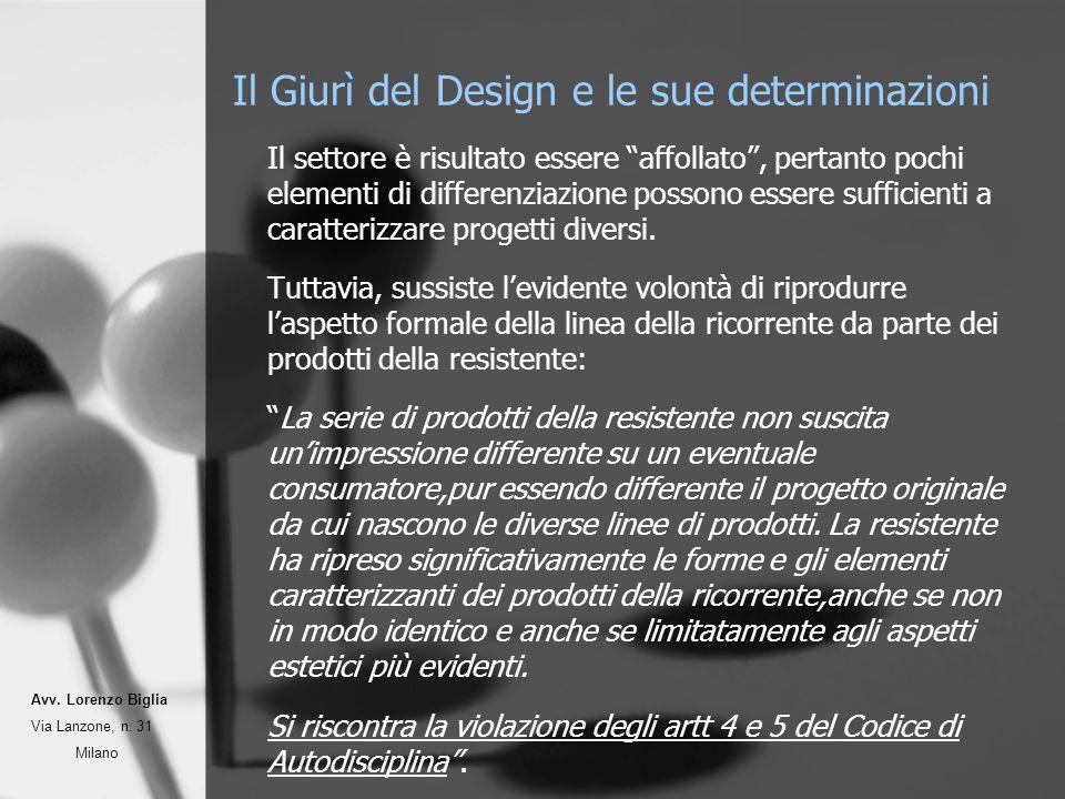Il Giurì del Design e le sue determinazioni Il settore è risultato essere affollato, pertanto pochi elementi di differenziazione possono essere suffic