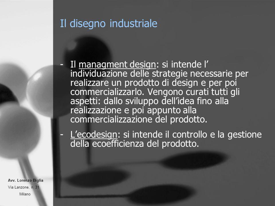 Il disegno industriale -Il managment design: si intende l individuazione delle strategie necessarie per realizzare un prodotto di design e per poi commercializzarlo.
