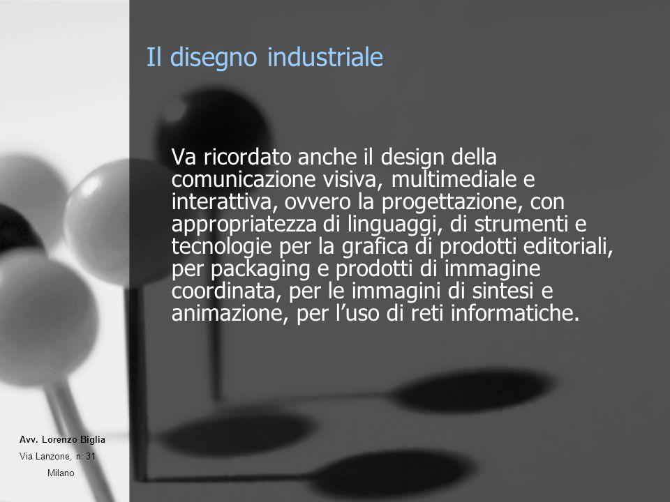 Il disegno industriale Va ricordato anche il design della comunicazione visiva, multimediale e interattiva, ovvero la progettazione, con appropriatezz
