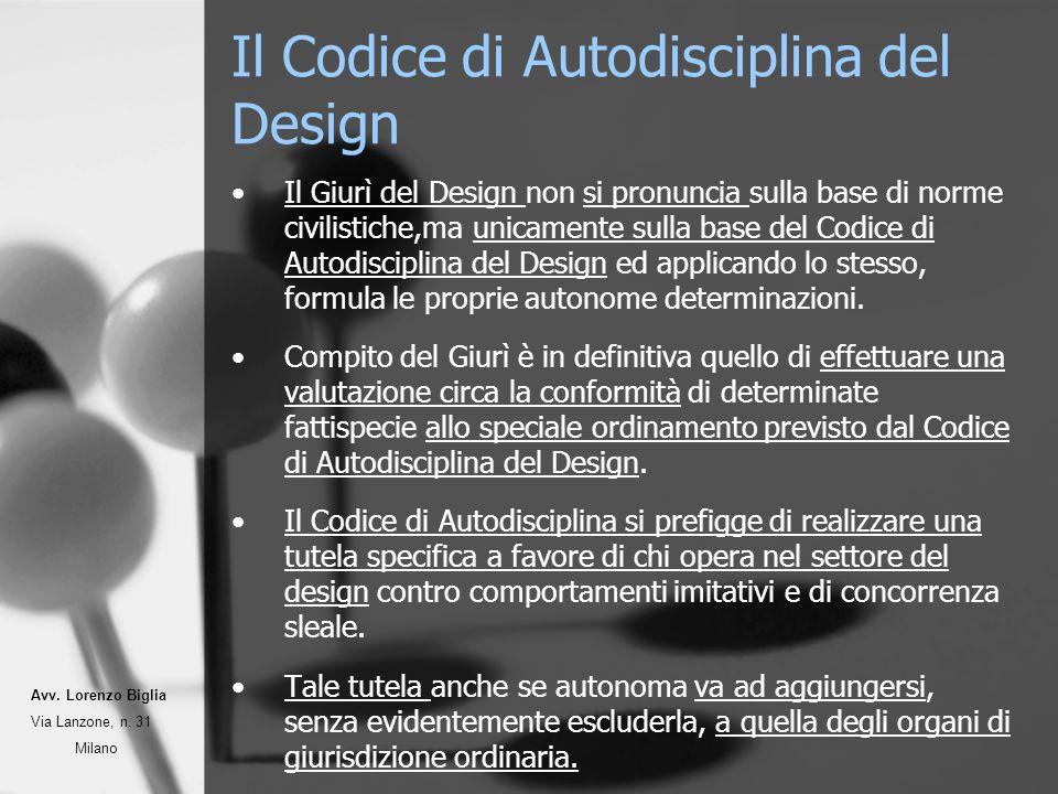 Il Codice di Autodisciplina del Design Il Giurì del Design non si pronuncia sulla base di norme civilistiche,ma unicamente sulla base del Codice di Autodisciplina del Design ed applicando lo stesso, formula le proprie autonome determinazioni.