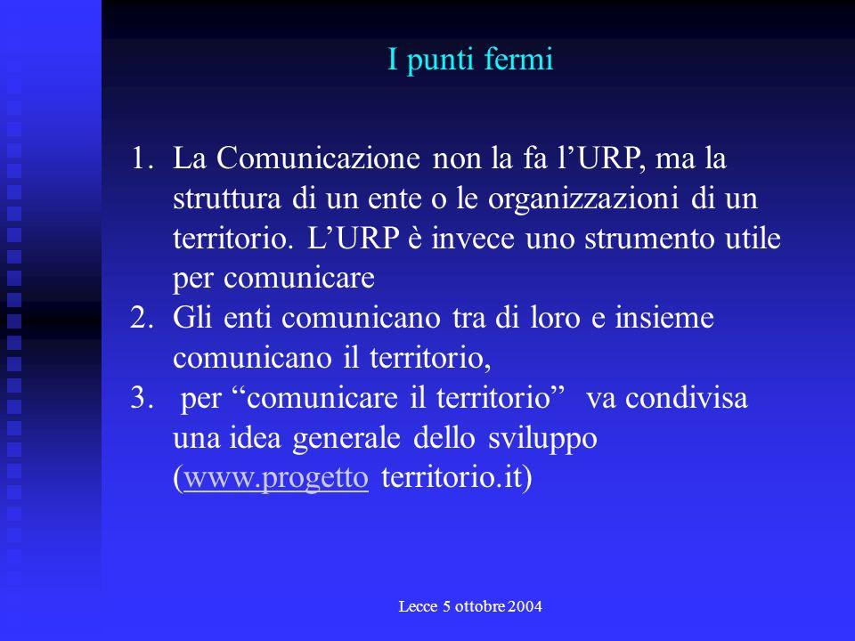 Lecce 5 ottobre 2004 Lapproccio T M M T M M T M M T M M T M M da funzione a sistema da ente a territorio