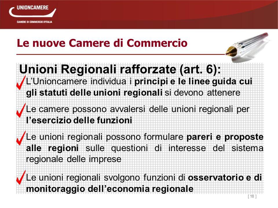 [ 18 ] Le nuove Camere di Commercio Unioni Regionali rafforzate (art.
