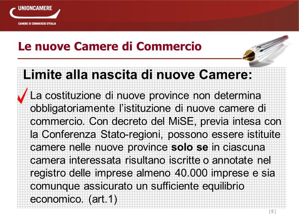 [ 29 ] Le nuove Camere di Commercio Il Segretario Generale (art.