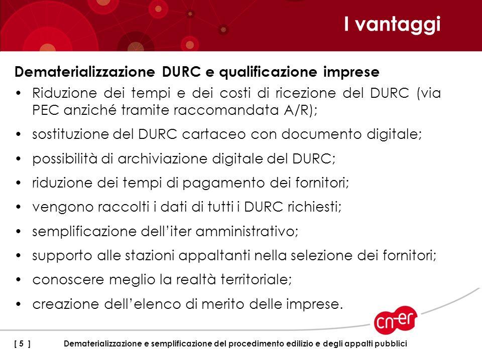 I numeri dei DURC in Emilia-Romagna [ 6 ] Dematerializzazione e semplificazione del procedimento edilizio e degli appalti pubblici