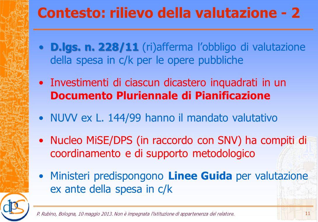 Contesto: rilievo della valutazione - 2 D.lgs. n.