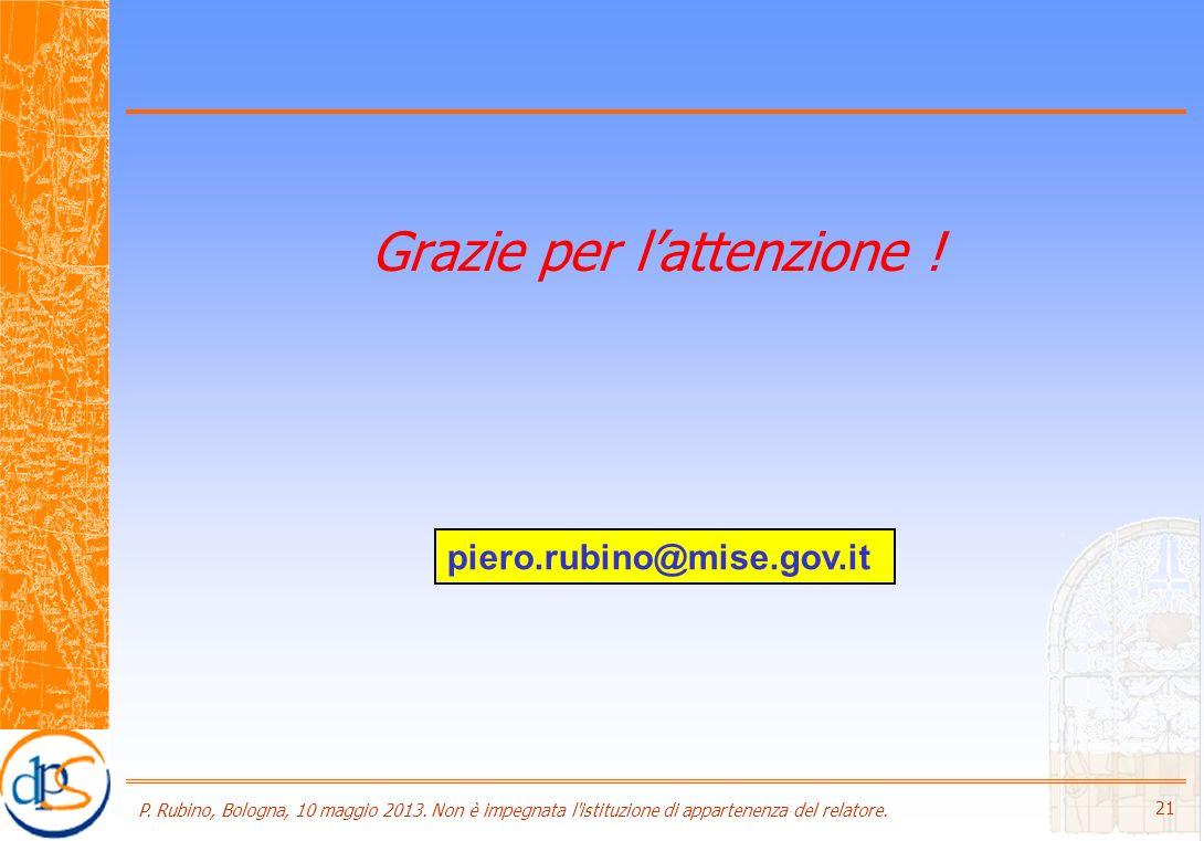 P. Rubino, Bologna, 10 maggio 2013. Non è impegnata l istituzione di appartenenza del relatore.