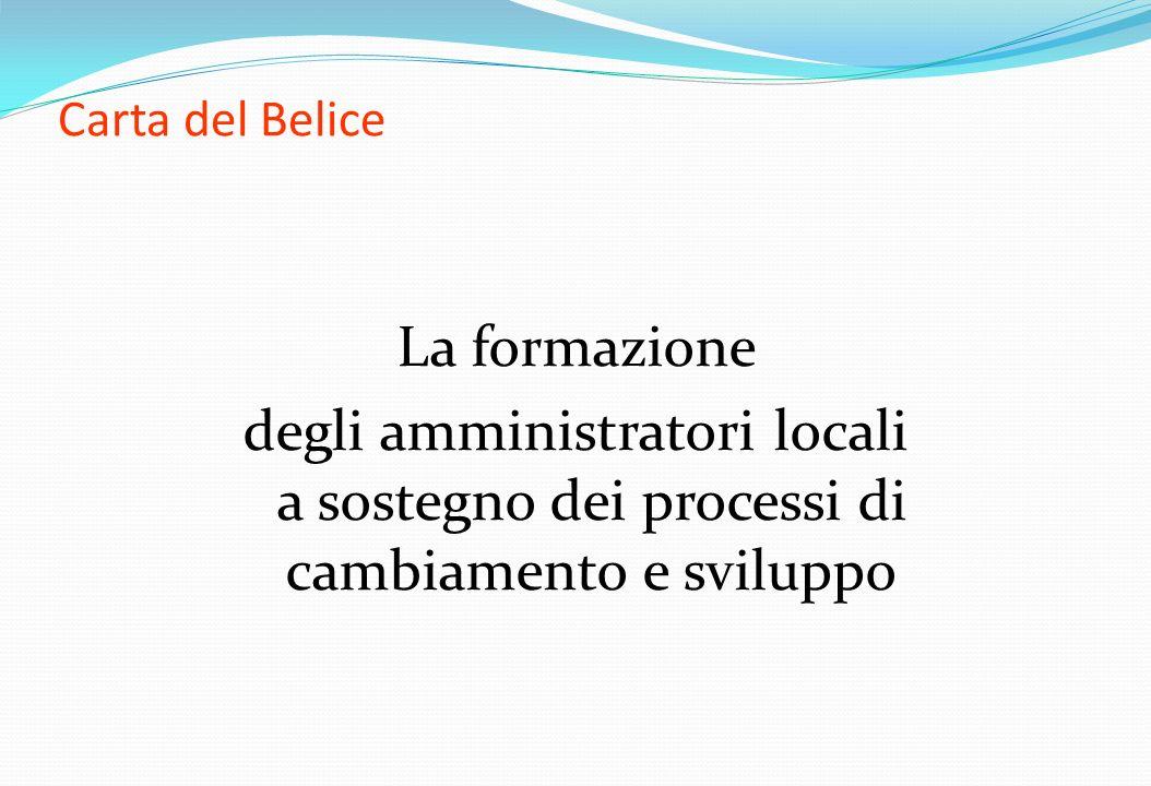 Carta del Belice La formazione degli amministratori locali a sostegno dei processi di cambiamento e sviluppo