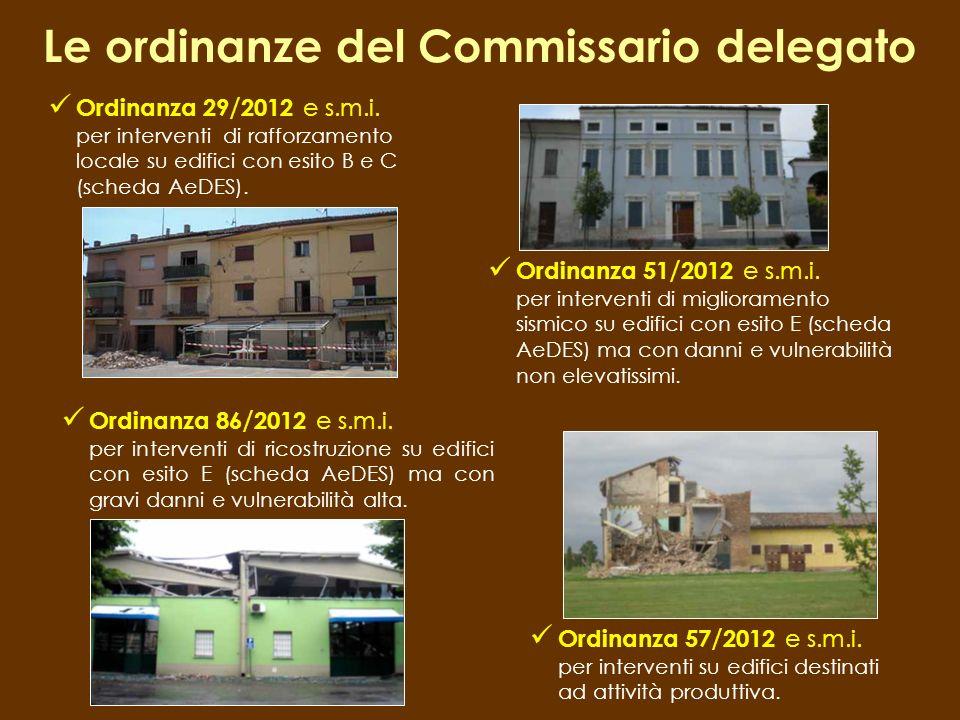 Ordinanza 29 / 2012 e s.m.i. per interventi di rafforzamento locale su edifici con esito B e C (scheda AeDES). Le ordinanze del Commissario delegato O