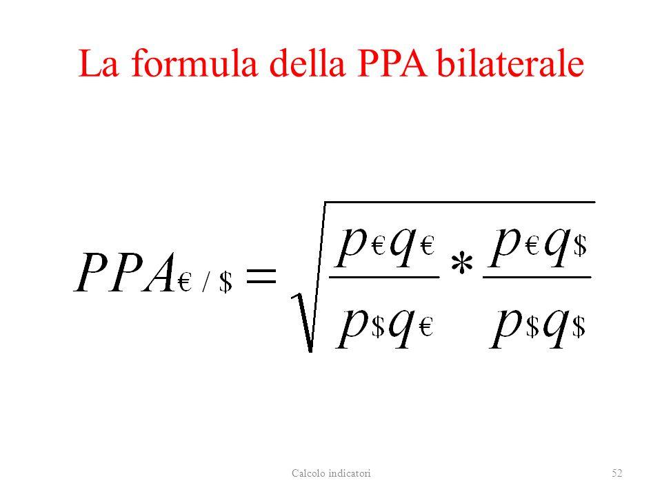La formula della PPA bilaterale Calcolo indicatori52