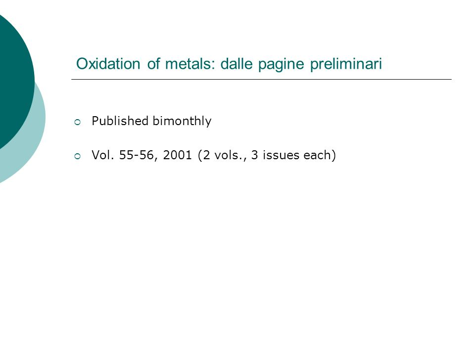 Oxidation of metals: dalle pagine preliminari Published bimonthly Vol.
