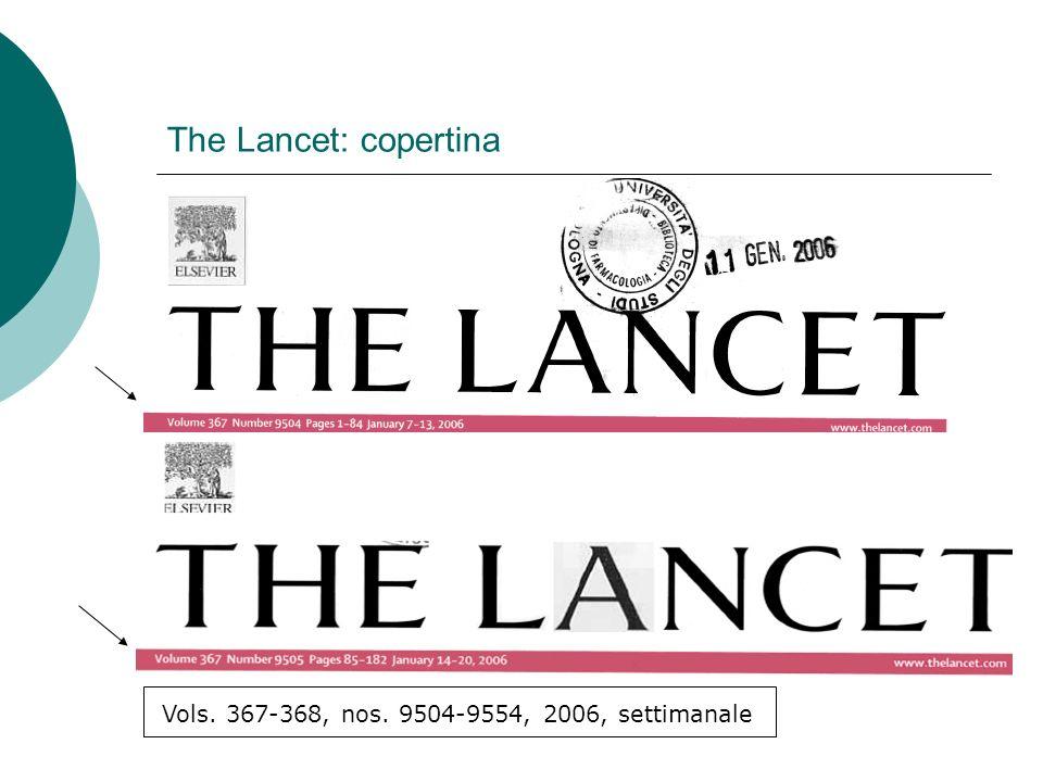 The Lancet: copertina Vols. 367-368, nos. 9504-9554, 2006, settimanale