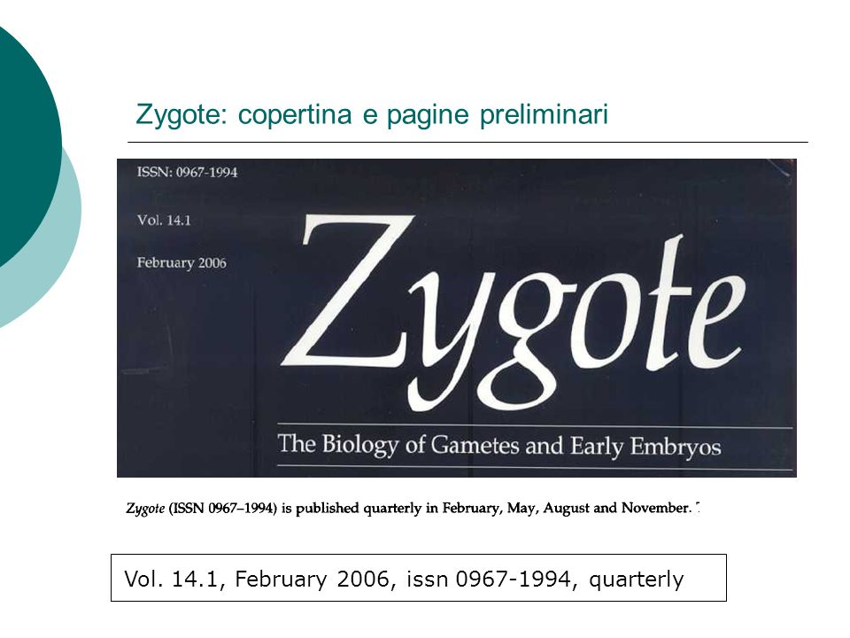 Zygote: copertina e pagine preliminari Vol. 14.1, February 2006, issn 0967-1994, quarterly
