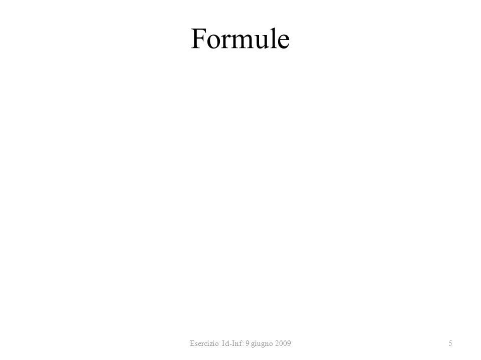 Formule 5Esercizio Id-Inf: 9 giugno 2009