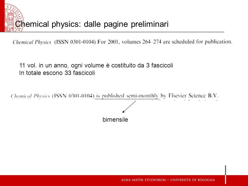 Chemical physics: dalle pagine preliminari 11 vol.
