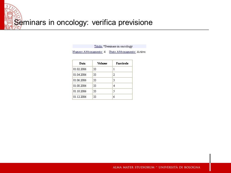 Seminars in oncology: verifica previsione