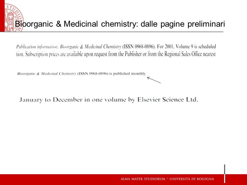 Bioorganic & Medicinal chemistry: dalle pagine preliminari