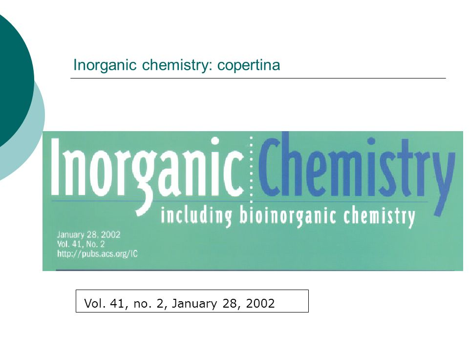 Inorganic chemistry: copertina Vol. 41, no. 2, January 28, 2002