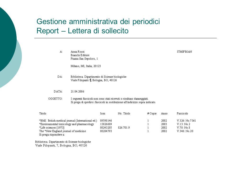 Gestione amministrativa dei periodici Report – Lettera di sollecito
