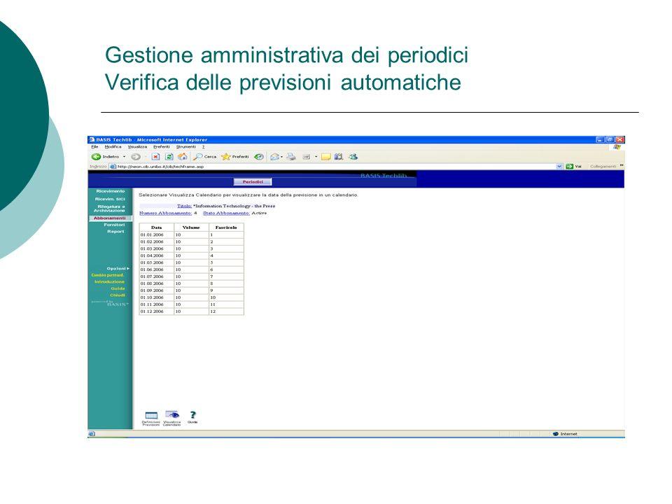 Gestione amministrativa dei periodici Verifica delle previsioni automatiche