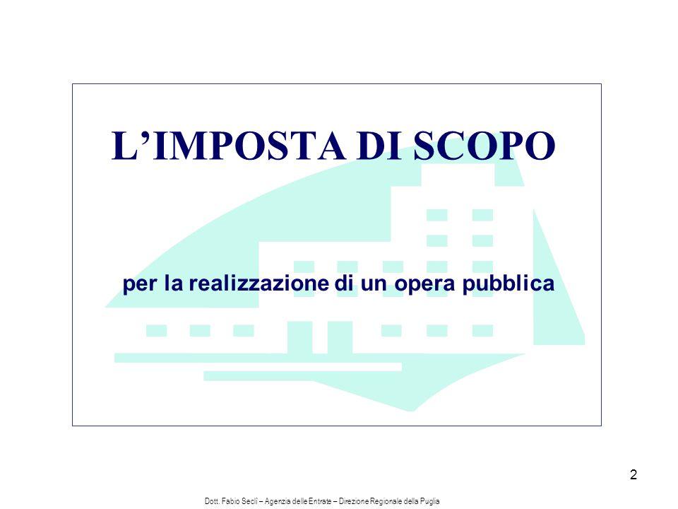 2 LIMPOSTA DI SCOPO per la realizzazione di un opera pubblica Dott.