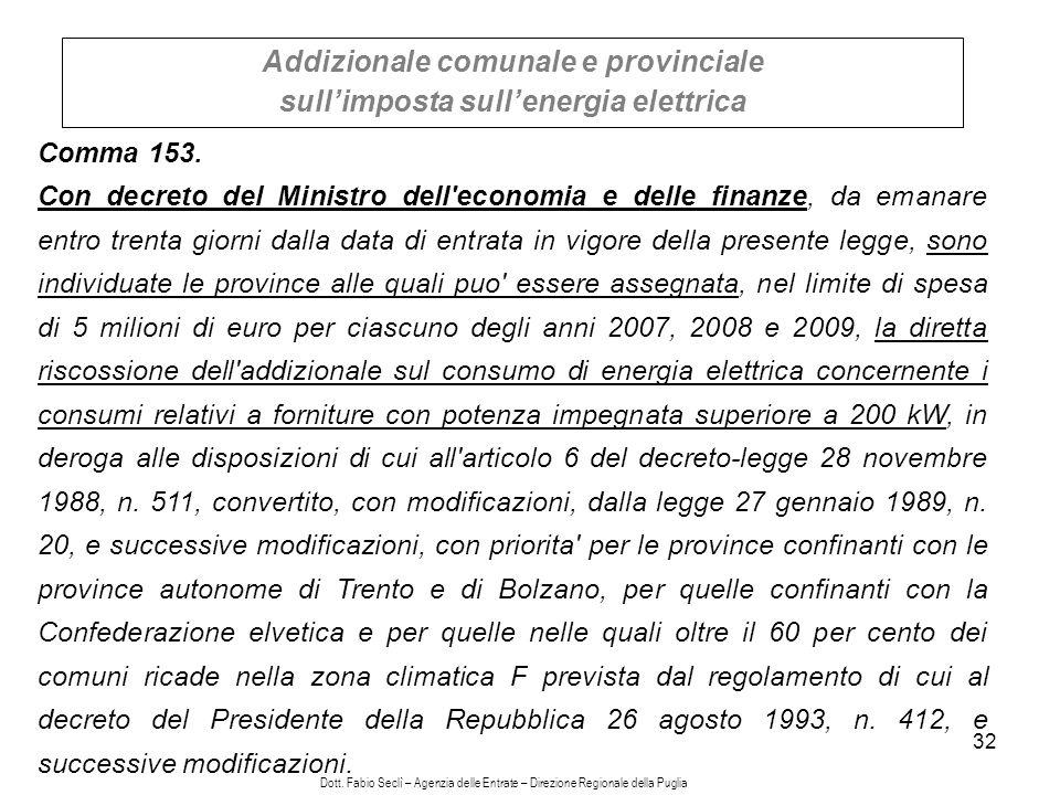 32 Addizionale comunale e provinciale sullimposta sullenergia elettrica Comma 153.