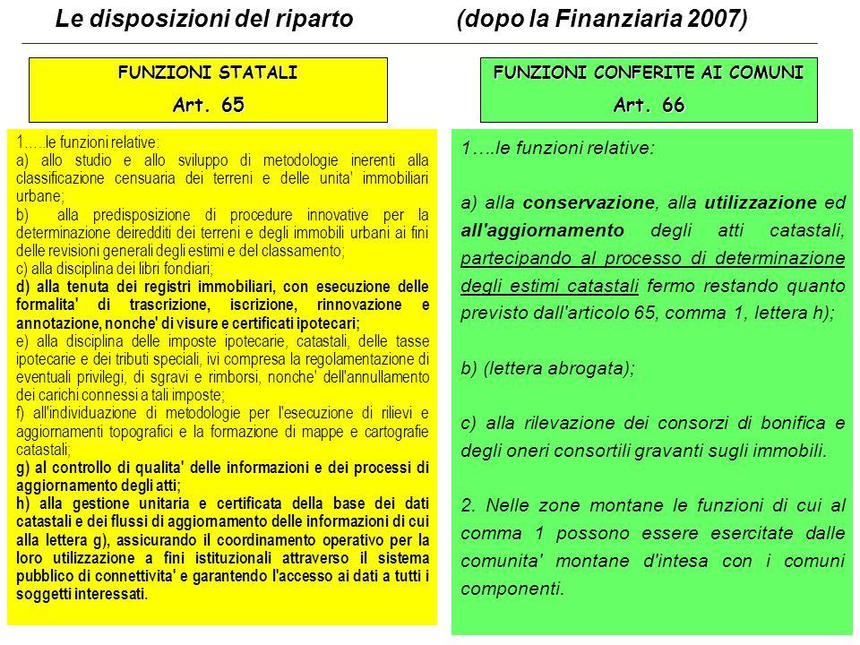 50 Le disposizioni del riparto (dopo la Finanziaria 2007) FUNZIONI STATALI Art.