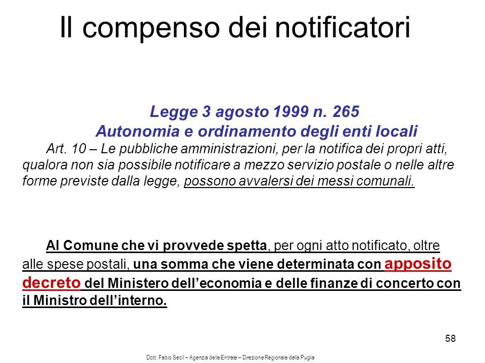 58 Il compenso dei notificatori Legge 3 agosto 1999 n.