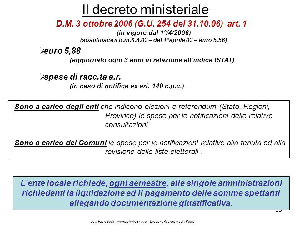 59 Il decreto ministeriale D.M. 3 ottobre 2006 (G.U.