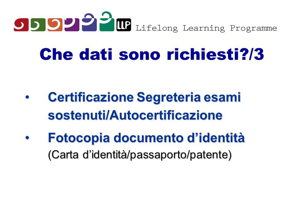 Che dati sono richiesti?/3 Certificazione Segreteria esami sostenuti/AutocertificazioneCertificazione Segreteria esami sostenuti/Autocertificazione Fo