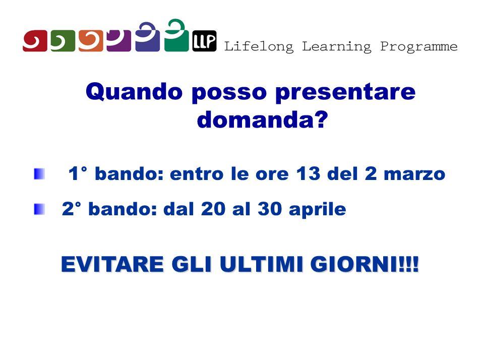 Quando posso presentare domanda? 1° bando: entro le ore 13 del 2 marzo 2° bando: dal 20 al 30 aprile EVITARE GLI ULTIMI GIORNI!!!