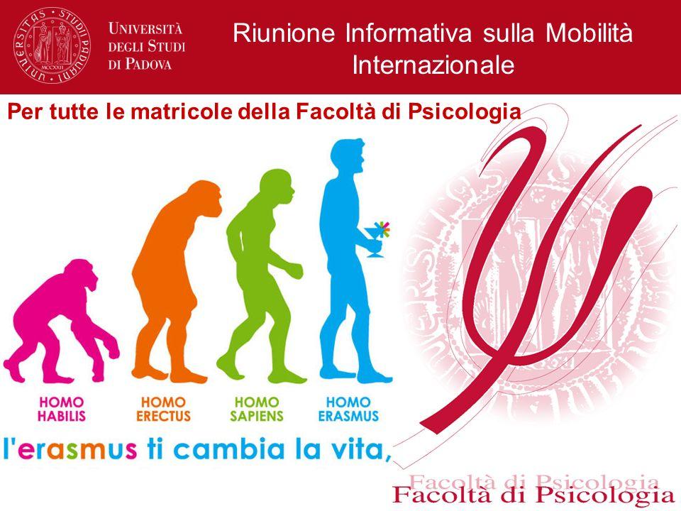 Riunione Informativa sulla Mobilità Internazionale Per tutte le matricole della Facoltà di Psicologia
