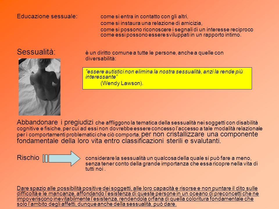 Educazione sessuale: come si entra in contatto con gli altri, come si instaura una relazione di amicizia, come si possono riconoscere i segnali di un