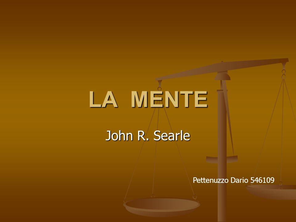 LA MENTE John R. Searle Pettenuzzo Dario 546109
