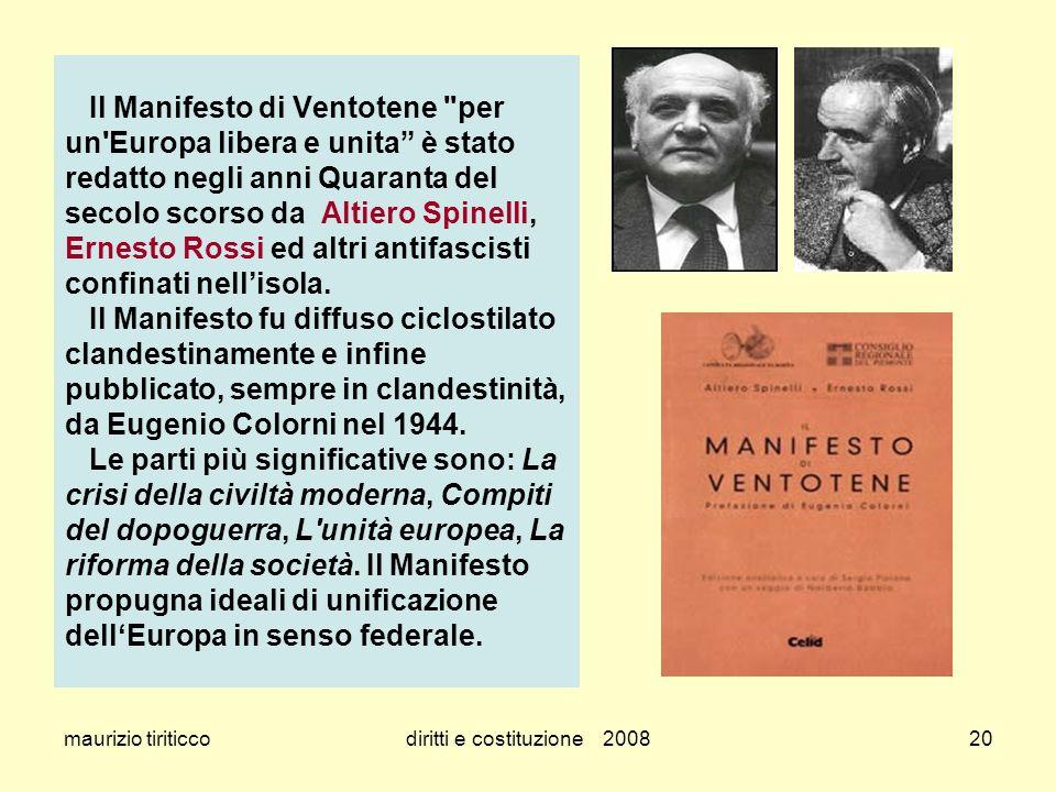 maurizio tiriticcodiritti e costituzione 200820 Il Manifesto di Ventotene