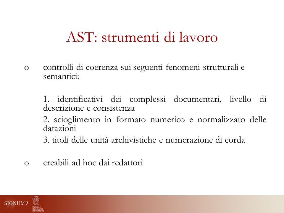 AST: strumenti di lavoro ocontrolli di coerenza sui seguenti fenomeni strutturali e semantici: 1.