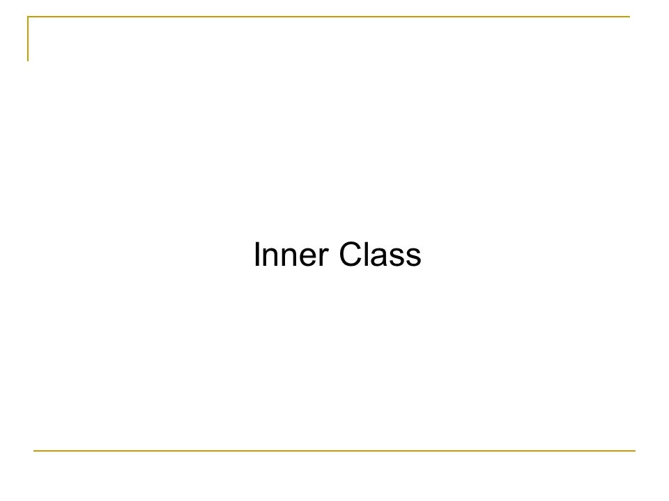 Inner Class