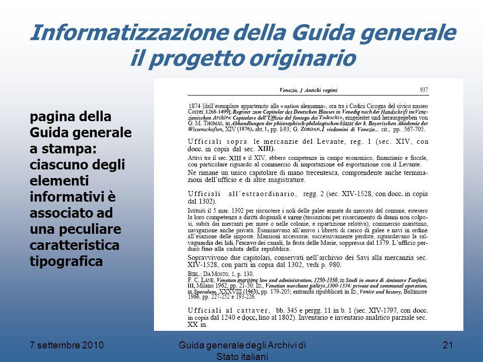 Informatizzazione della Guida generale il progetto originario 7 settembre 2010Guida generale degli Archivi di Stato italiani 21 pagina della Guida gen