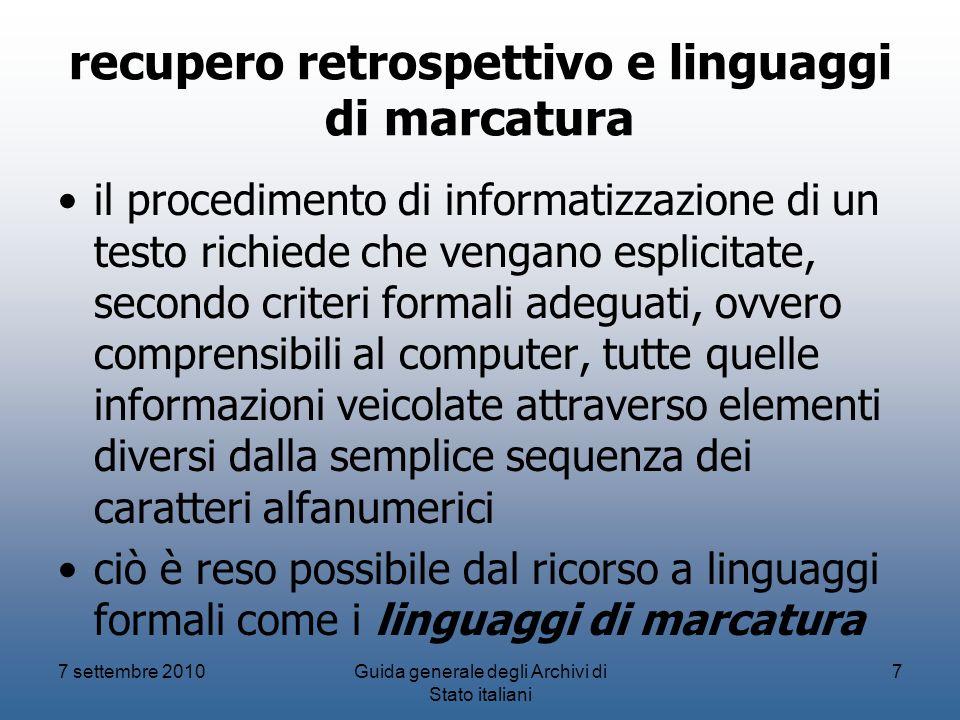 recupero retrospettivo e linguaggi di marcatura il procedimento di informatizzazione di un testo richiede che vengano esplicitate, secondo criteri for