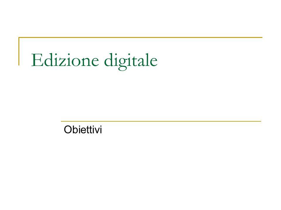 Edizione digitale Obiettivi